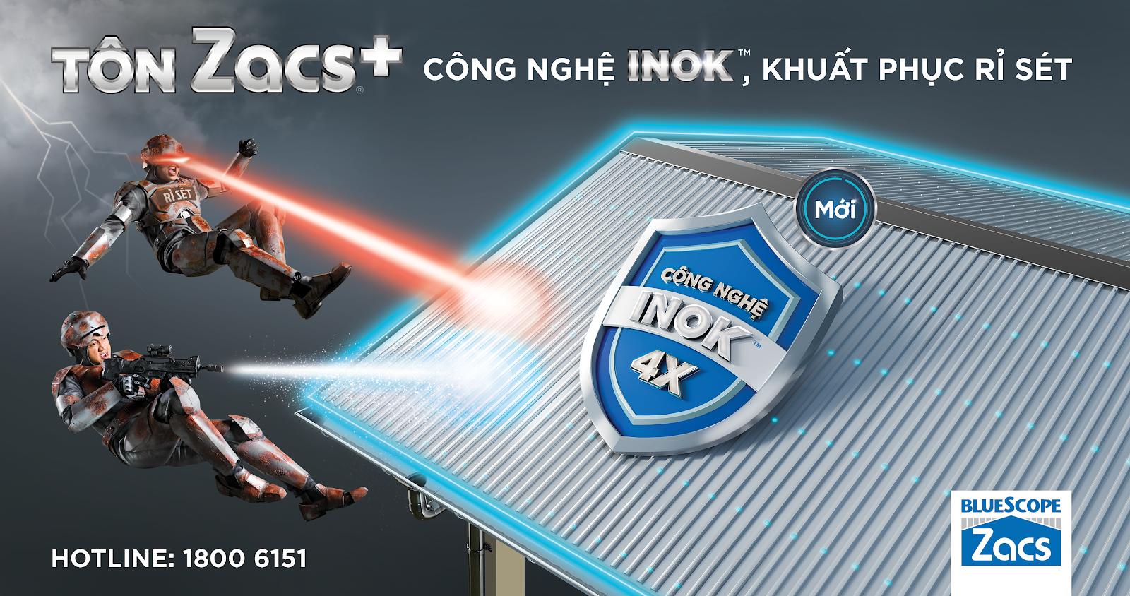 Tôn Zacs®+ Công Nghệ INOK™