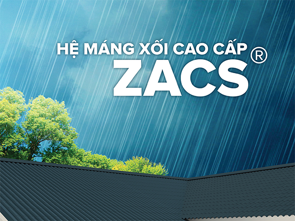 Hệ máng xối cao cấp ZACS® - Sản phẩm của tập đoàn BlueScope